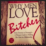 Men LOVE Bitches