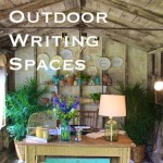 10 Of The Best Outdoor Writing Spaces